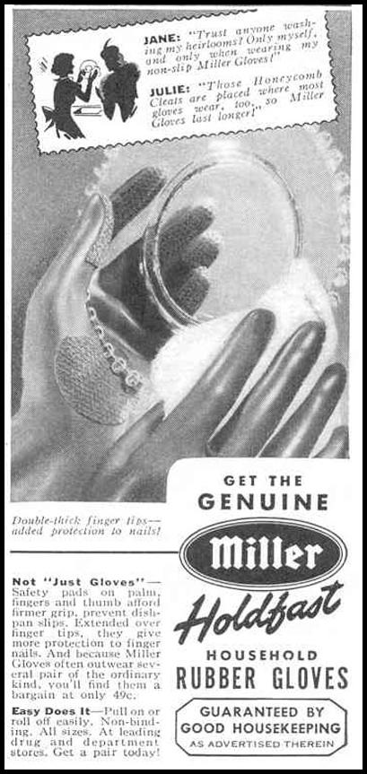 MILLER HOLDFAST RUBBER GLOVES GOOD HOUSEKEEPING 03/01/1940 p. 178