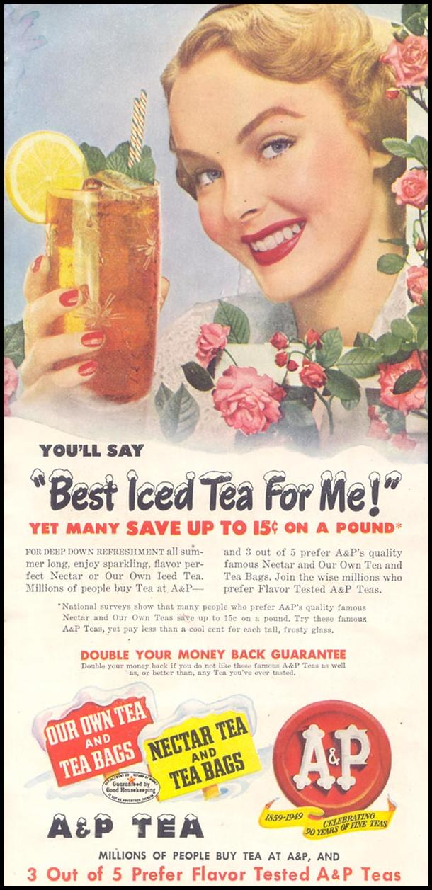 A & P TEA GOOD HOUSEKEEPING 07/01/1949 p. 118