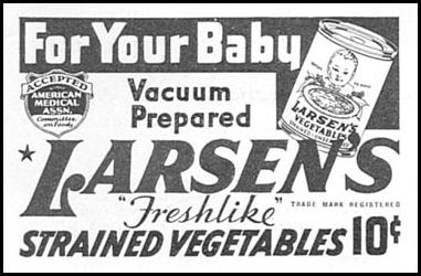 LARSEN'S STRAINED VEGETABLES GOOD HOUSEKEEPING 12/01/1934 p. 195