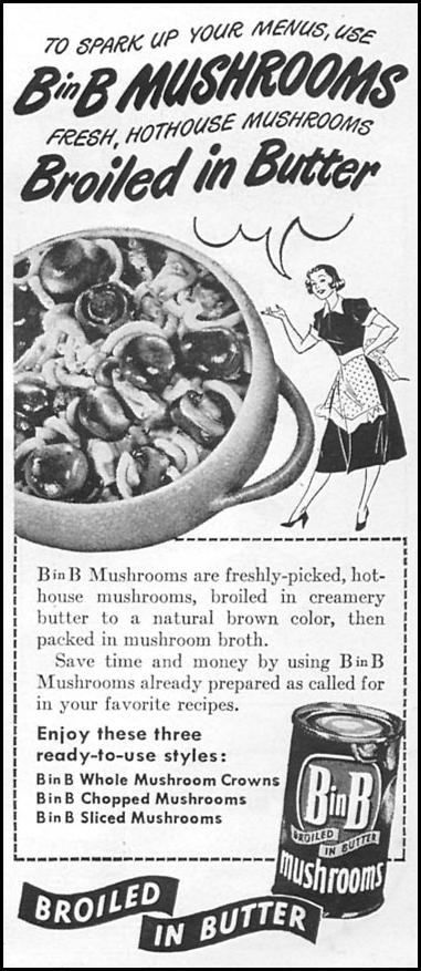 B IN B MUSHROOMS WOMAN'S DAY 06/01/1950 p. 109