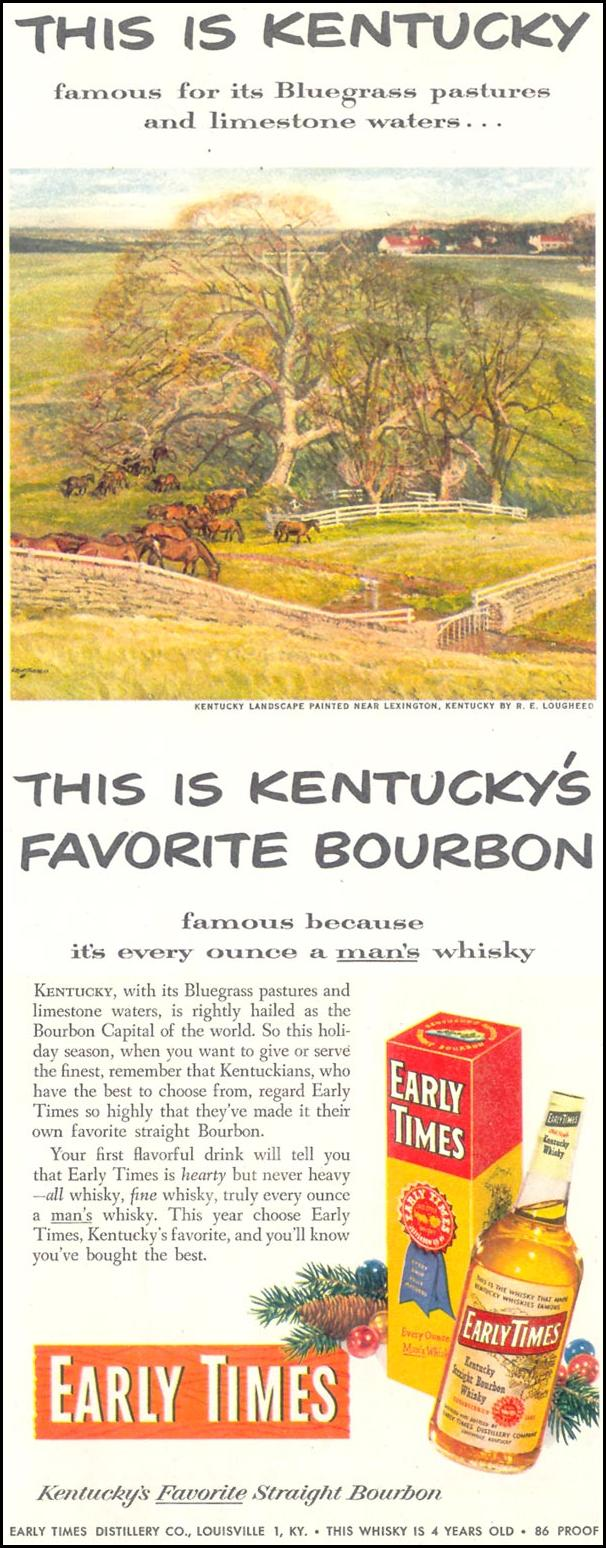 EARLY TIMES BOURBON WHISKEY LOOK 12/04/1951 p. 48