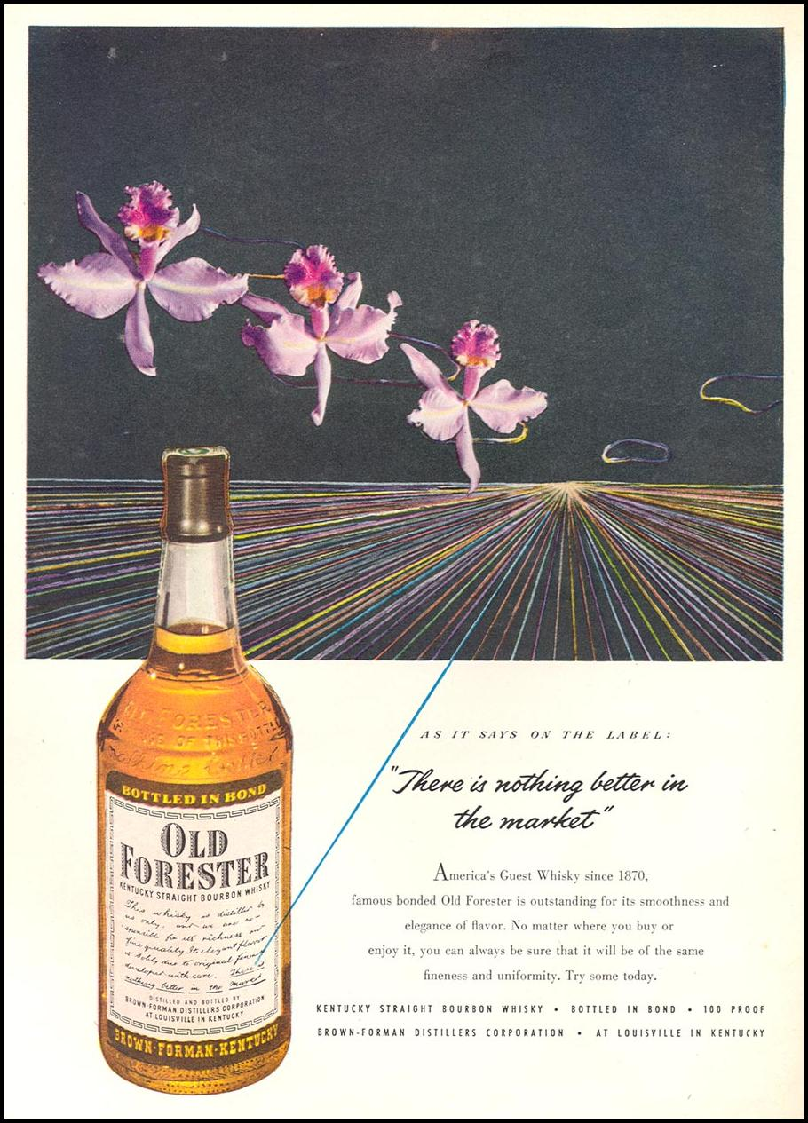 OLD FORESTER KENTUCKY STRAIGHT BOURBON WHISKEY NEWSWEEK 06/11/1951 p. 78