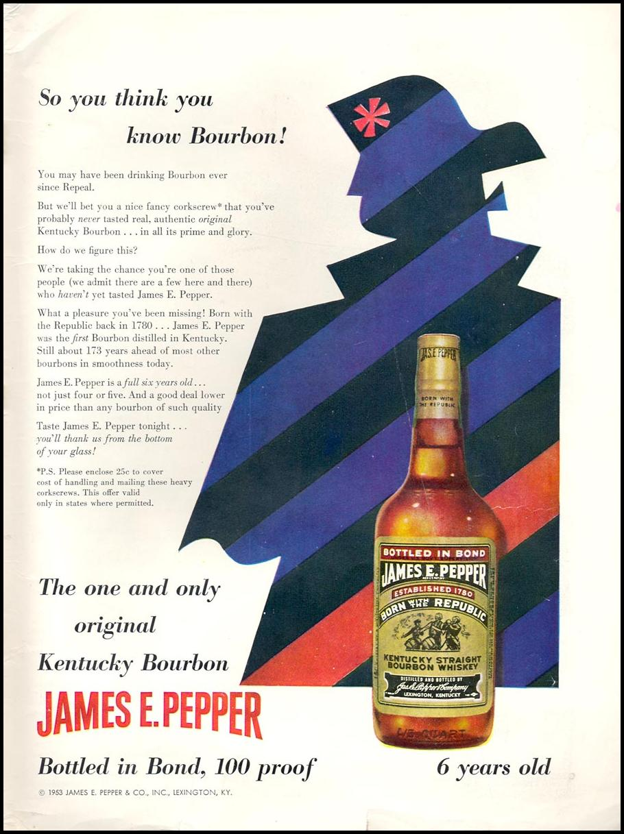 JAMES E. PEPPER KENTUCKY STRAIGHT BOURBON WHISKEY TIME 06/08/1953 INSIDE BACK