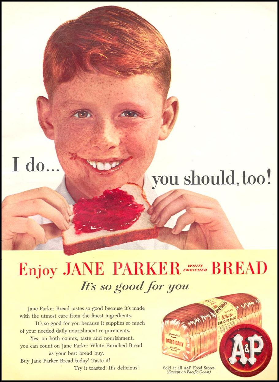 A & P JANE PARKER BREAD WOMAN'S DAY 04/01/1956