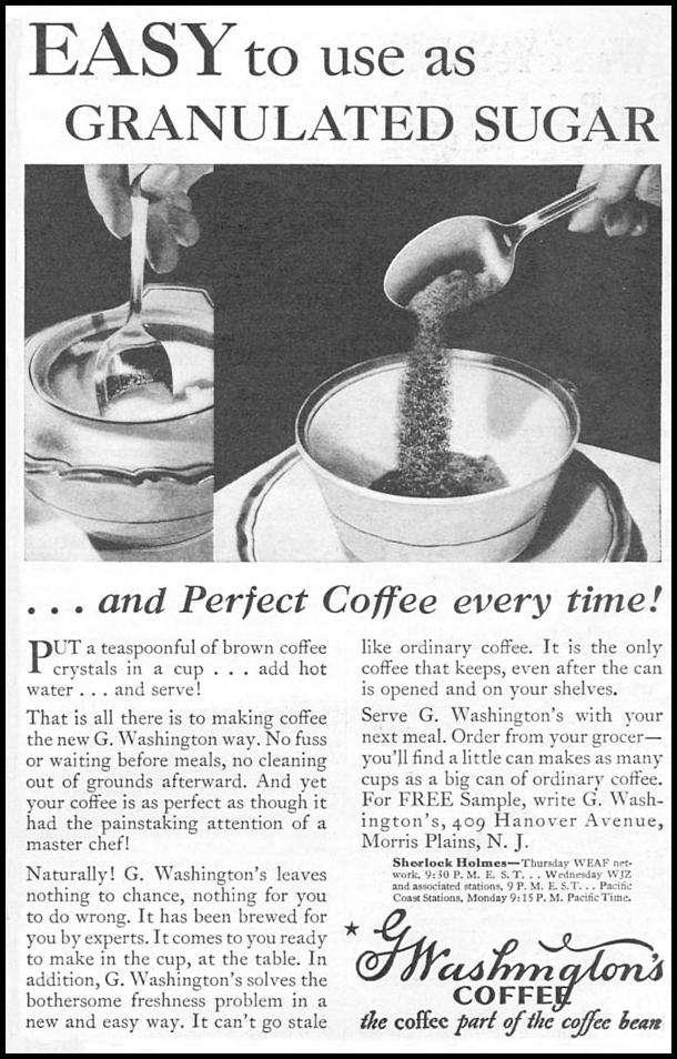 G. WASHINGTON'S INSTANT COFFEE GOOD HOUSEKEEPING 01/01/1932 p. 171