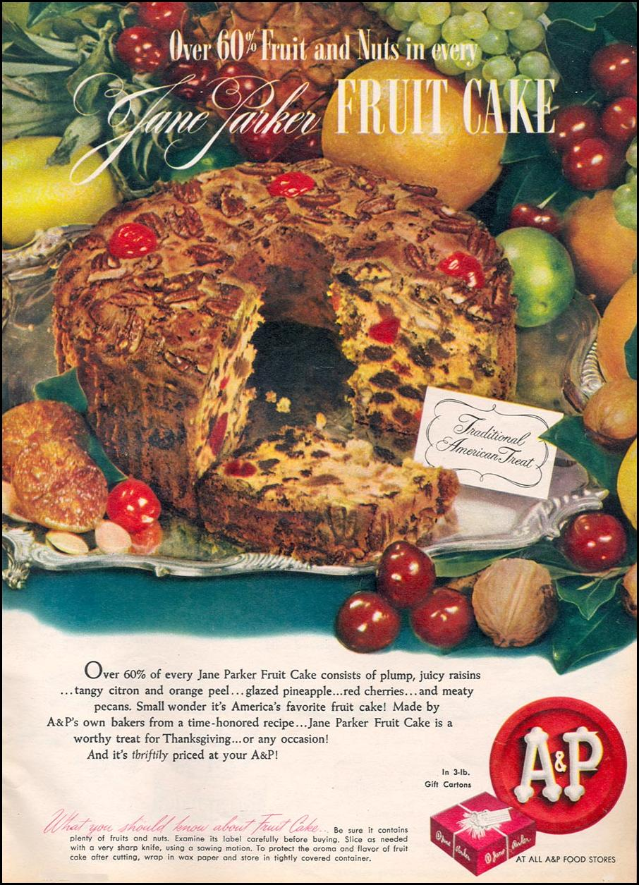A & P JANE PARKER FRUIT CAKE WOMAN'S DAY 11/01/1945 p. 55