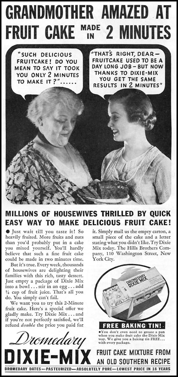 DROMEDARY DIXIE-MIX FRUIT CAKE GOOD HOUSEKEEPING 12/01/1934 p. 213