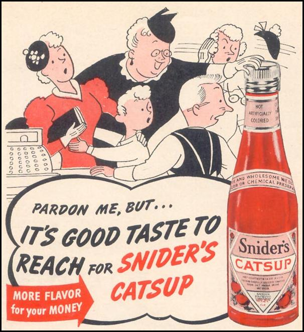 SNIDER'S CATSUP WOMAN'S DAY 08/01/1940 p. 56
