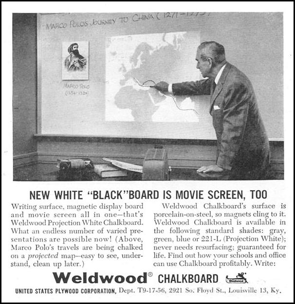 WELDWOOD PROJECTION WHITE CHALKBOARD TIME 09/17/1956 p. 116
