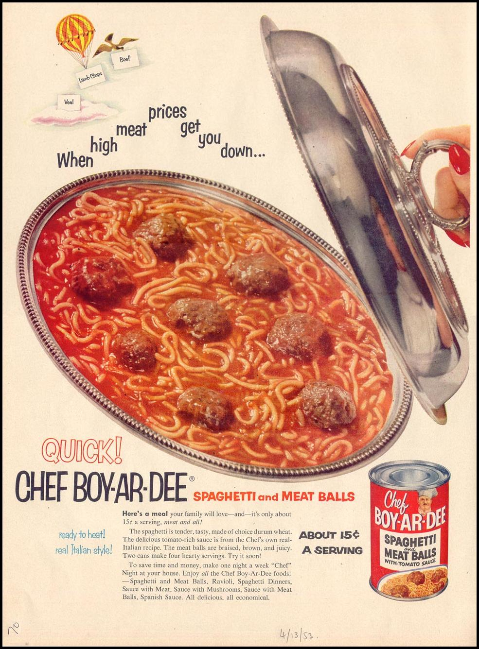 CHEF BOY-AR-DEE SPAGHETTI AND MEAT BALLS LIFE 04/13/1953 p. 70