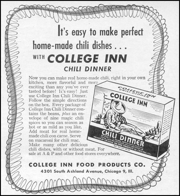 COLLEGE INN CHILI DINNER WOMAN'S DAY 11/01/1945 p. 107