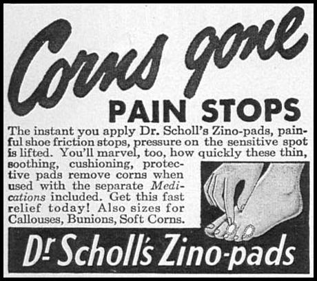 DR. SCHOLL'S ZINO-PADS WOMAN'S DAY 09/01/1949 p. 102