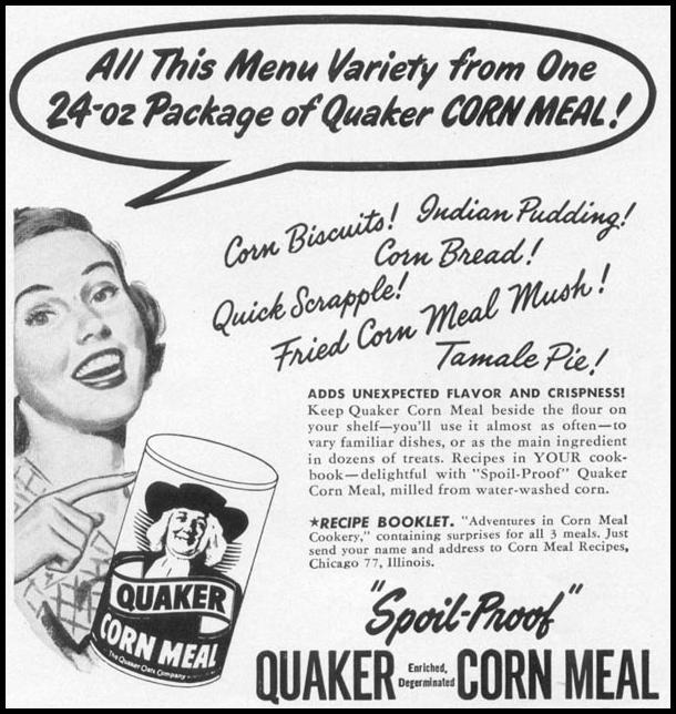QUAKER CORN MEAL WOMAN'S DAY 10/01/1949 p. 144