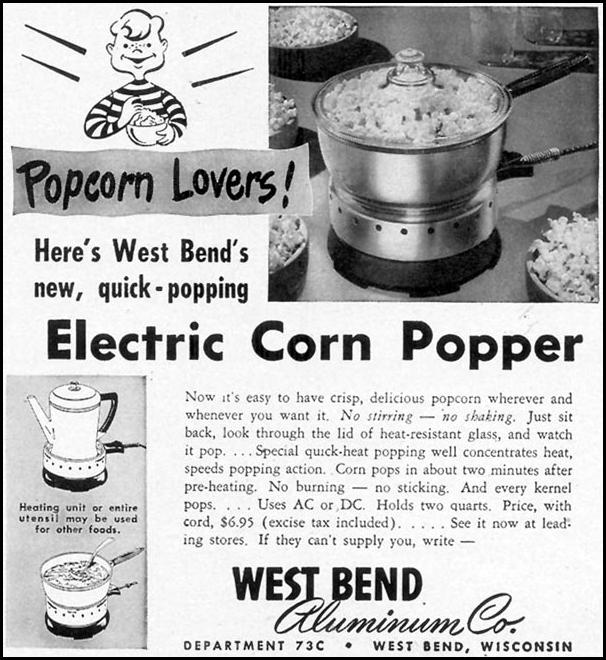WEST BEND ELECTRIC CORN POPPER WOMAN'S DAY 12/01/1949 p. 119