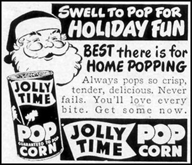 JOLLY TIME POPCORN WOMAN'S DAY 12/01/1949 p. 122