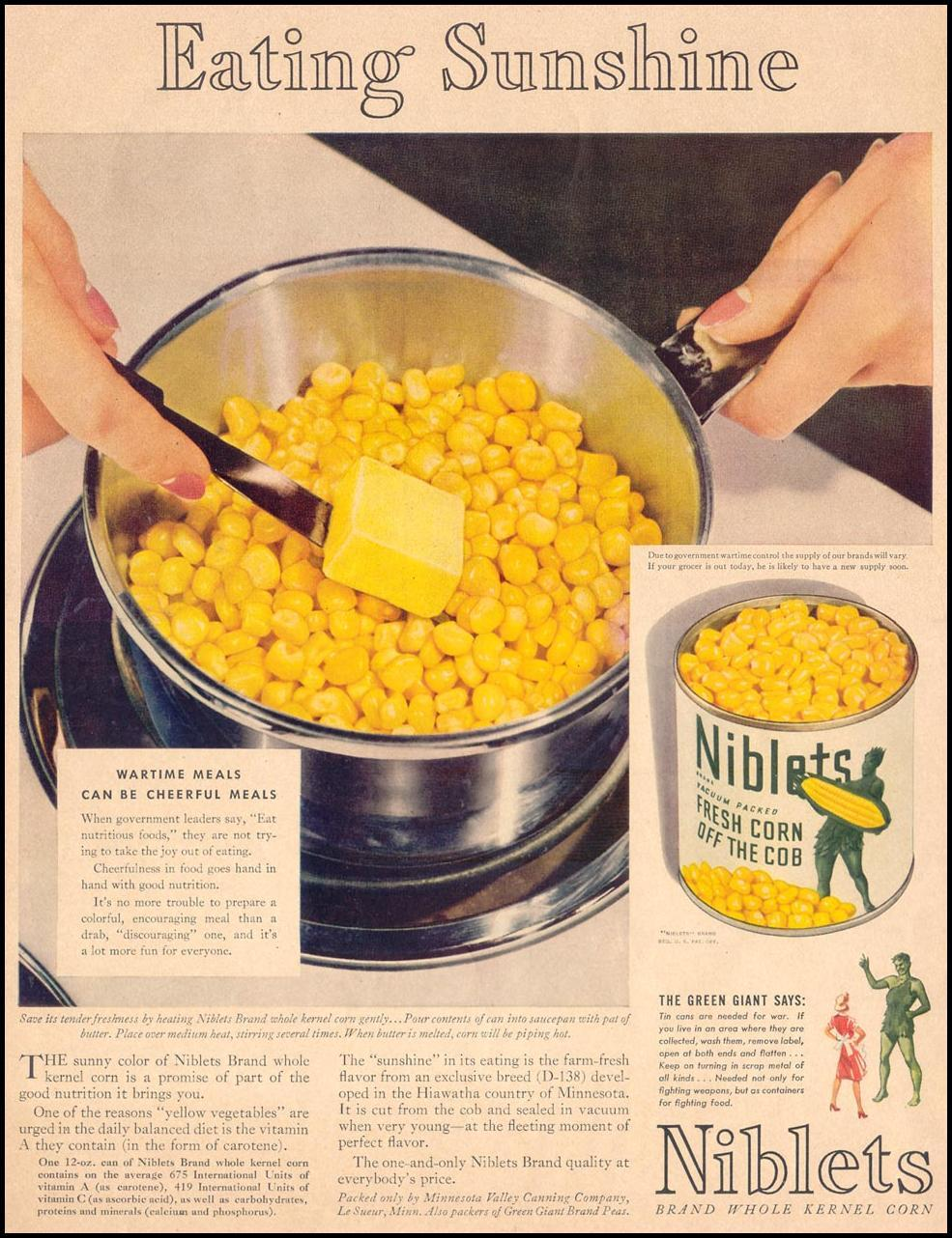 GREEN GIANT NIBLETS BRAND WHOLE KERNEL CORN LIFE 05/24/1943