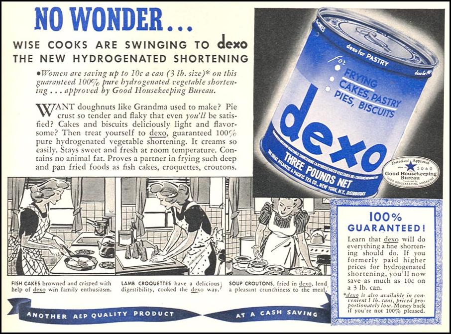 DEXO SHORTENING WOMAN'S DAY 05/01/1940 p. 47