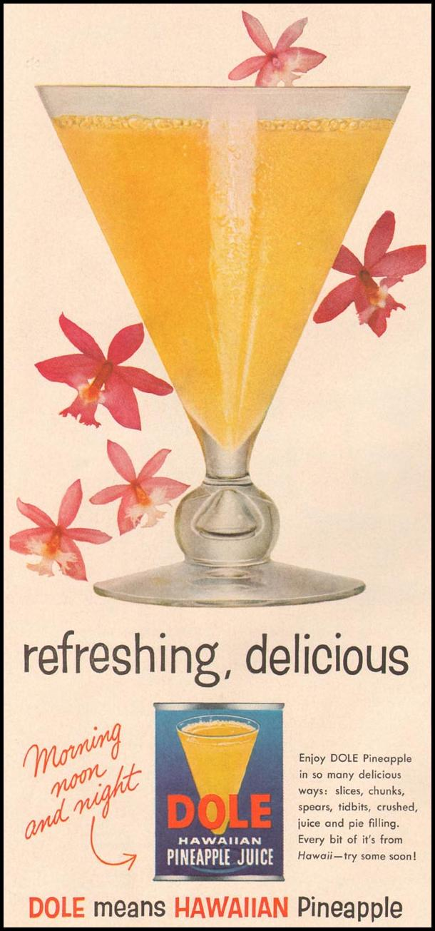 DOLE HAWAIIAN PINEAPPLE JUICE GOOD HOUSEKEEPING 05/01/1957 p. 174