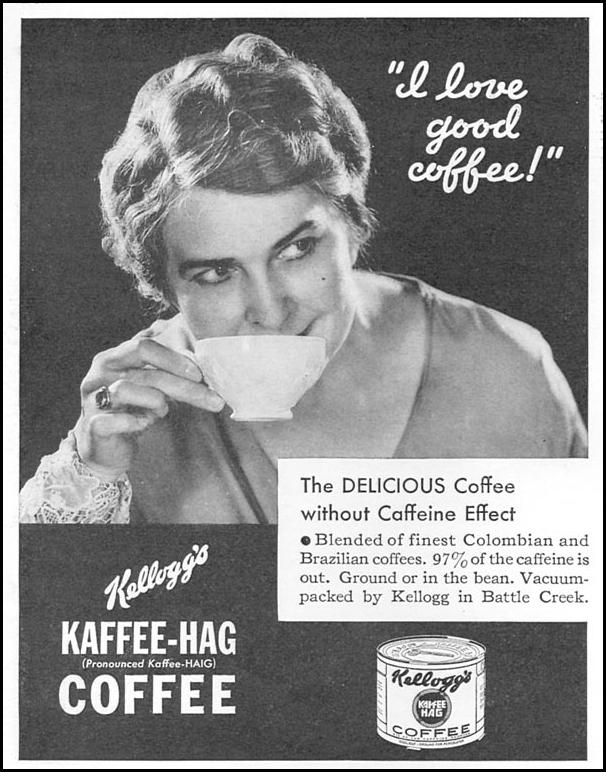 KELLOGG'S KAFFE-HAG COFFEE GOOD HOUSEKEEPING 12/01/1933 p. 202