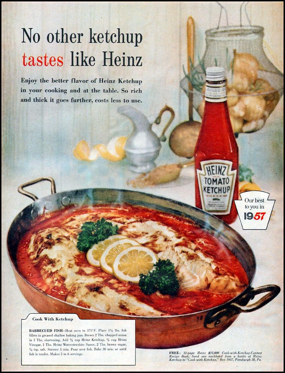 HEINZ .KETCHUP LIFE 07/01/1957