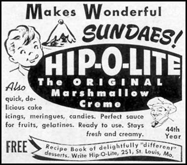 HIP-O-LITE MARSHMALLOW CREME WOMAN'S DAY 06/01/1949 p. 114