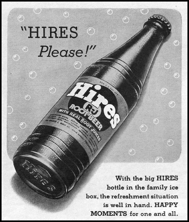 HIRES ROOT BEER LIFE 06/05/1945 p. 108