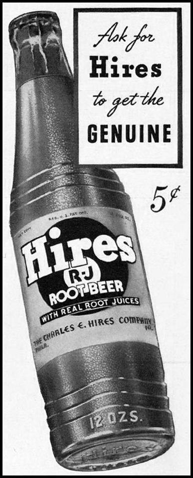 HIRES ROOT BEER LIFE 12/16/1940 p. 102