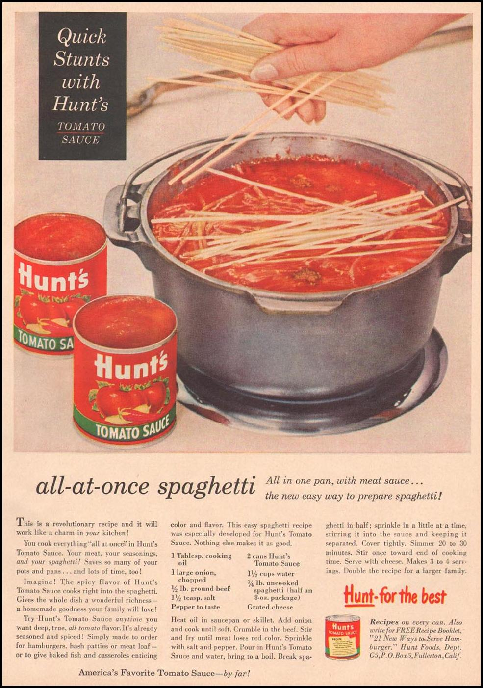 HUNT'S TOMATO SAUCE GOOD HOUSEKEEPING 05/01/1957 p. 141