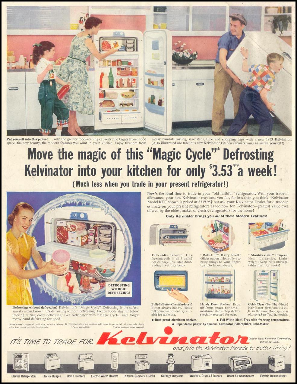 MOVE THE MAGIC OF THIS MAGIC CYCLE DEFROSTING KELVINATOR