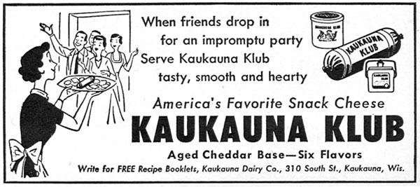 KAUKAUNA KLUB CHEESE FOODS FAMILY CIRCLE 02/01/1956 p. 47