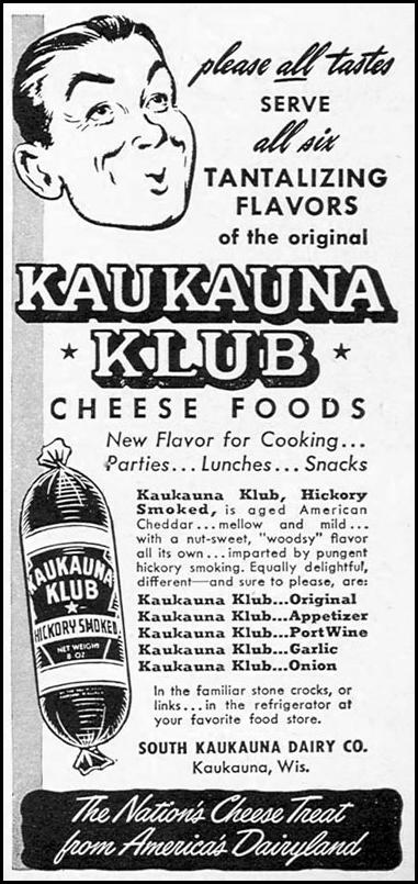 KAUKAUNA KLUB CHEESE FOODS WOMAN'S DAY 04/01/1949 p. 123