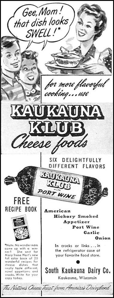 KAUKAUNA KLUB CHEESE FOODS WOMAN'S DAY 09/01/1949 p. 92
