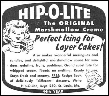 HIP-O-LITE MARSHMALLOW CREME WOMAN'S DAY 04/01/1949 p. 114