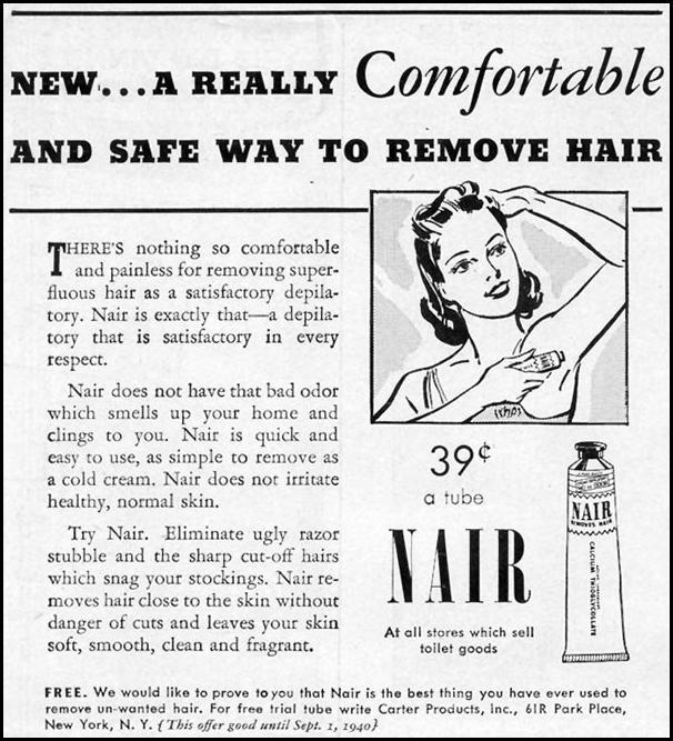 NAIR HAIR REMOVER WOMAN'S DAY 07/01/1940 p. 48