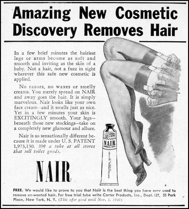 NAIR HAIR REMOVER WOMAN'S DAY 09/01/1940 p. 56