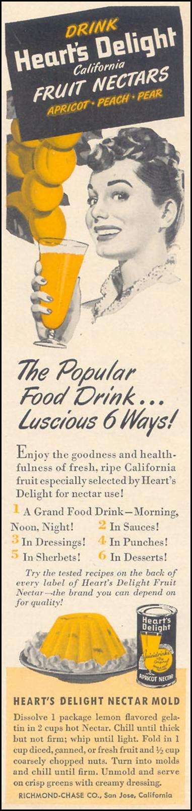 HEART'S DELIGHT CALIFORNIA FRUIT NECTARS WOMAN'S DAY 07/01/1949 p. 9