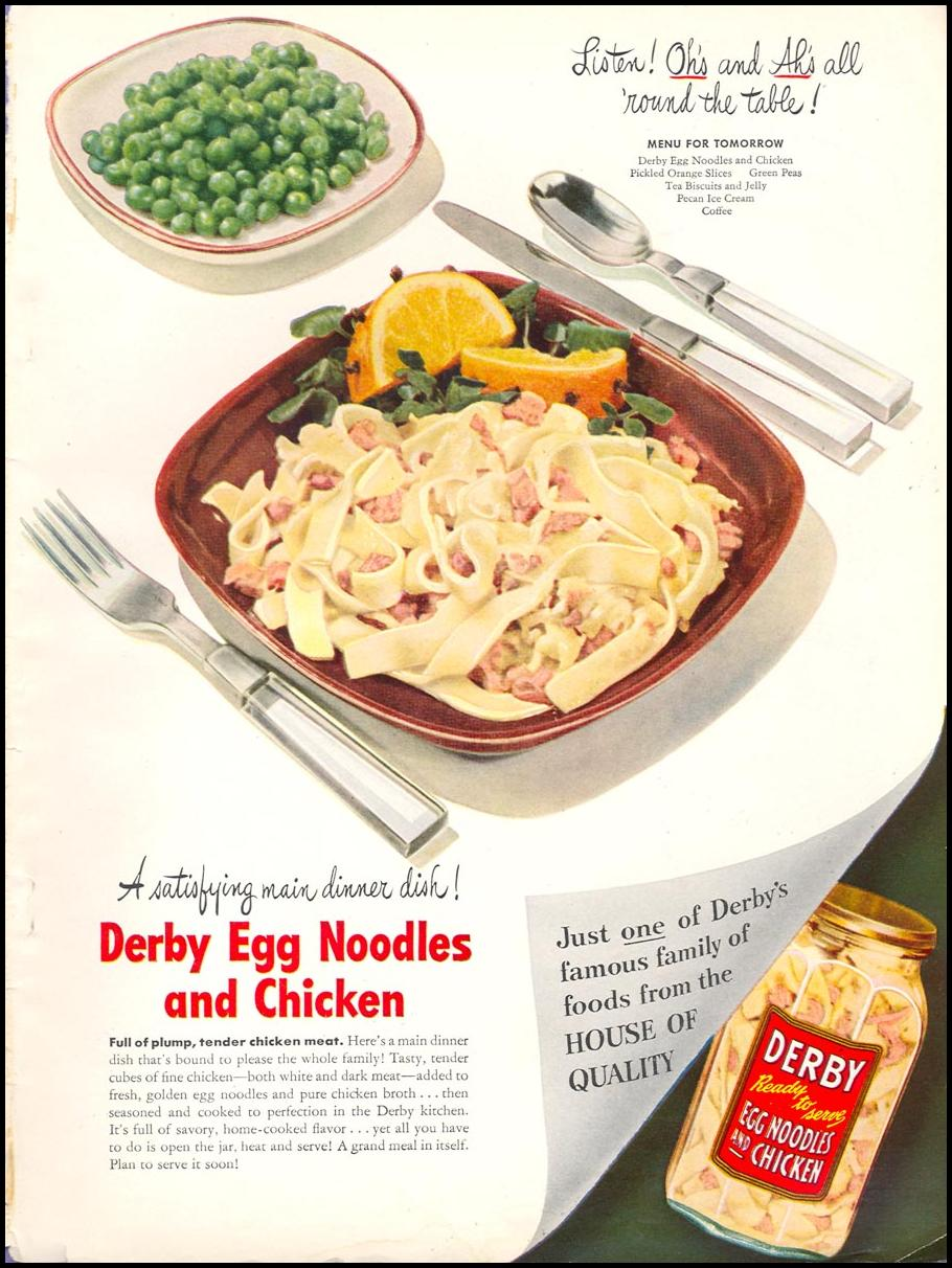 DERBY EGG NOODLES AND CHICKEN WOMAN'S DAY 01/01/1947 INSIDE BACK