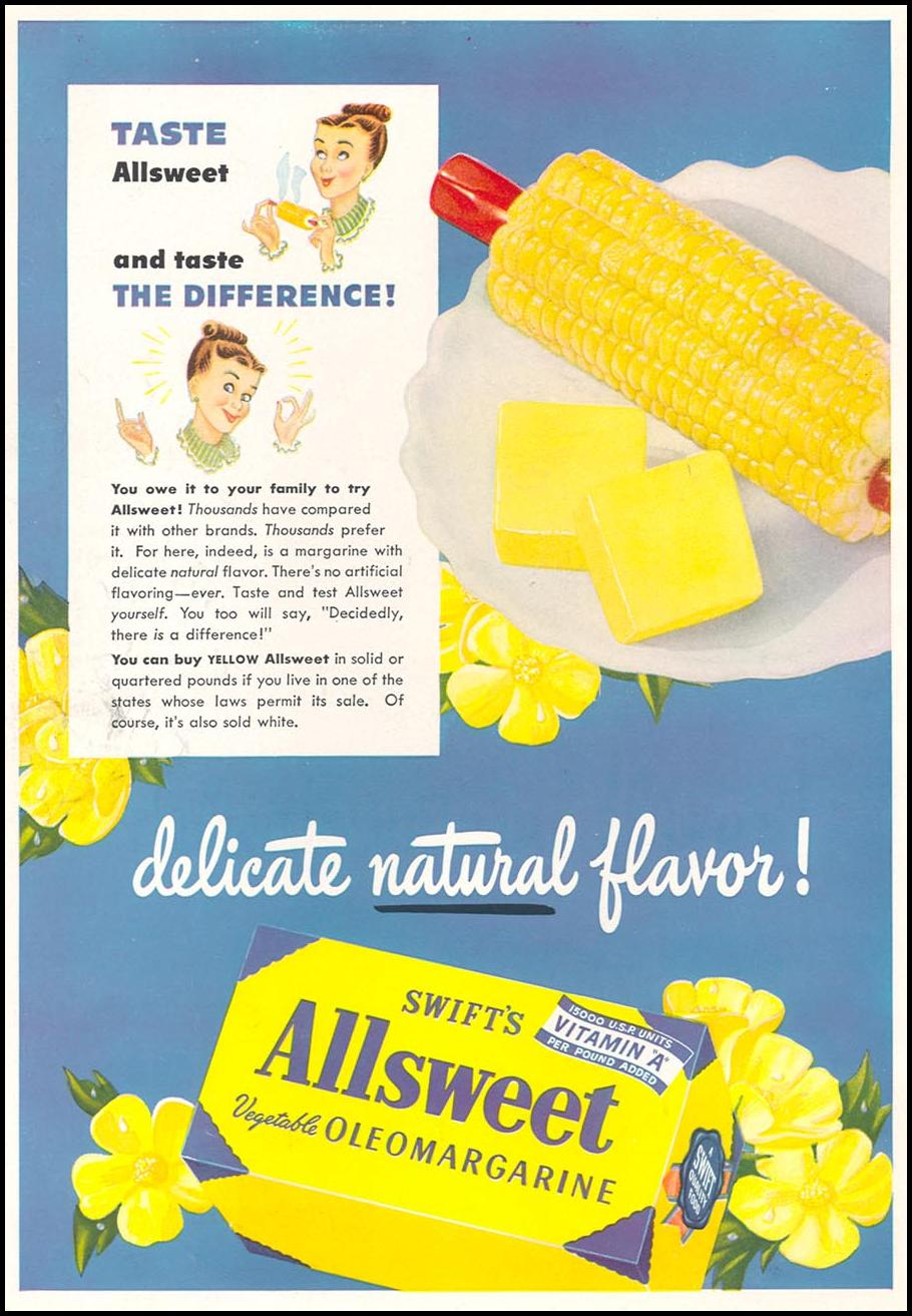 SWIFT'S ALLSWEET VEGETABLE OLEOMARGARINE WOMAN'S DAY 08/01/1949 INSIDE FRONT
