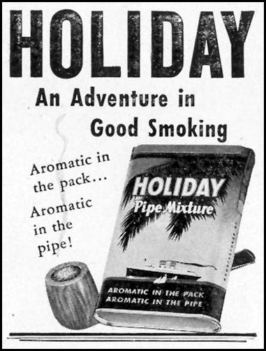 HOLIDAY PIPE MIXTURE LIFE 11/15/1948 p. 142