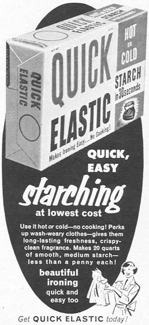 QUICK ELASTIC STARCH WOMAN'S DAY 09/01/1955 p. 123