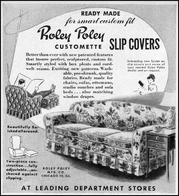 ROLEY POLEY CUSTOMETTE SLIP COVERS WOMAN'S DAY 06/01/1947 p. 88