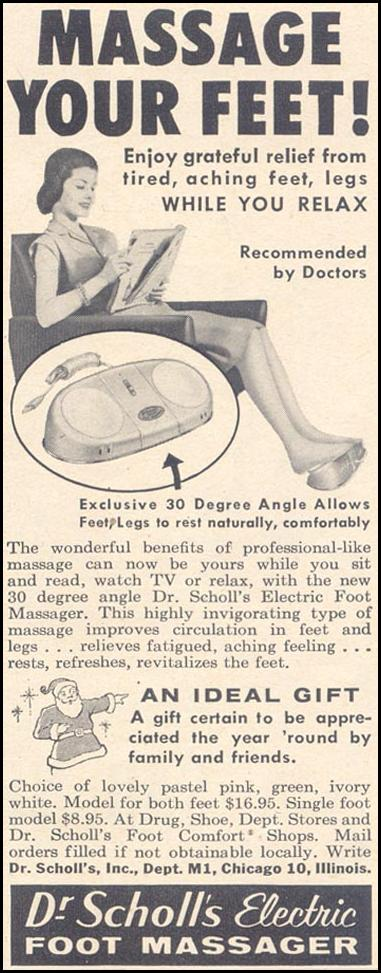 DR. SCHOLL'S ELECTRIC FOOT MASSAGER LIFE 11/11/1957 p. 130