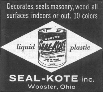 SEAL-KOTE LIQUID PLASTIC LIFE 04/08/1957 p. 148