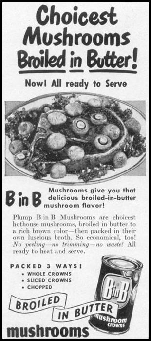 B IN B MUSHROOMS WOMAN'S DAY 10/01/1949 p. 126