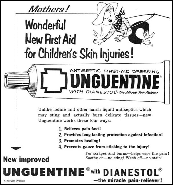 UNGUENTINE WITH DIANESTOL ... THE MIRACLE PAIN-RELIEVER! FAMILY CIRCLE 02/01/1956 p. 52