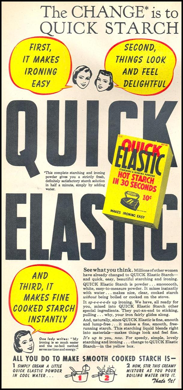 QUICK ELASTIC STARCH WOMAN'S DAY 05/01/1947 p. 56