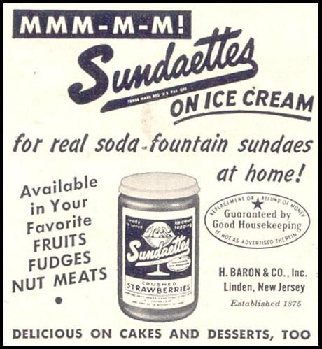 SUNDAETTES ICE CREAM TOPPINGS GOOD HOUSEKEEPING 07/01/1949 p. 187
