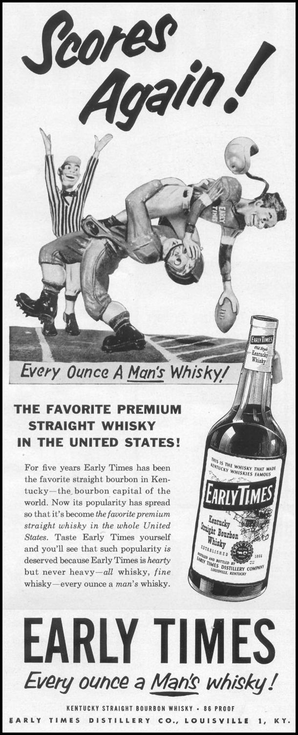 EARLY TIMES BOURBON WHISKEY LIFE 10/13/1952 p. 48