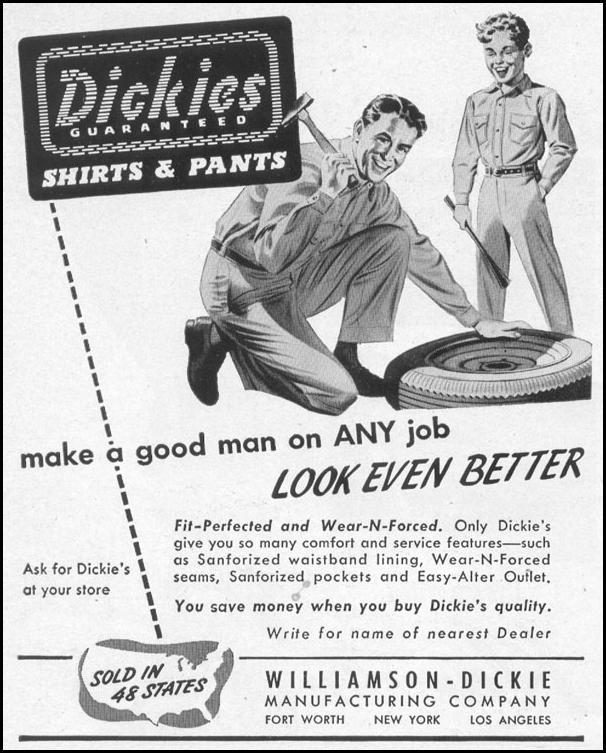 DICKIES GUARANTEED SHIRTS & PANTS LIFE 04/17/1950 p. 154