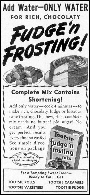 TOOTSIE FUDGE 'N FROSTING MIX WOMAN'S DAY 11/01/1948 p. 137